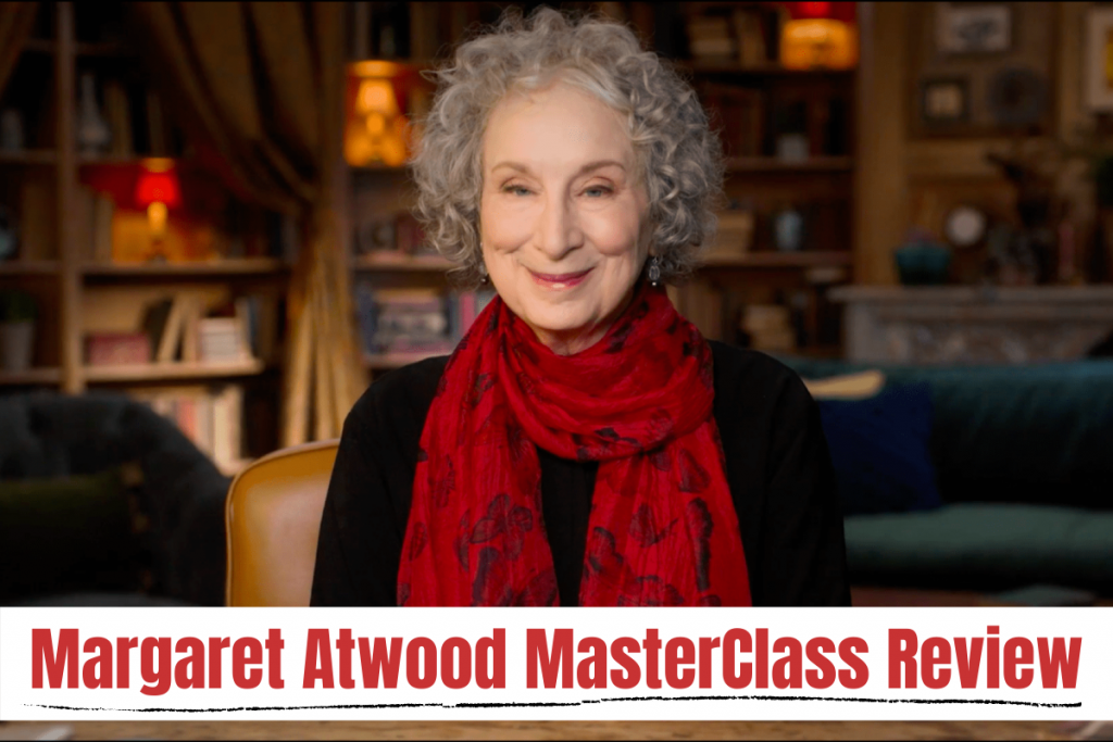 Margaret Atwood Masterclass Review