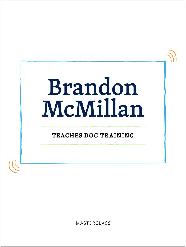 Brandon McMillan dog training masterclass resources